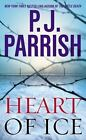 Heart of Ice by P. J. Parrish (2013, Paperback)
