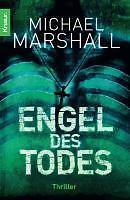 Marshall, Michael - Engel des Todes: Thriller /4