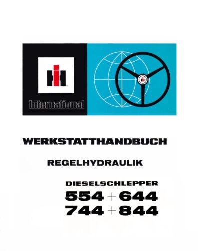 Werkstatthandbuch IHC Regelhydraulik für  Dieselschlepper 554 844 744 644