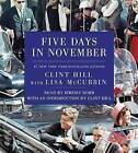 Five Days in November by Lisa McCubbin, Clint Hill (CD-Audio, 2013)
