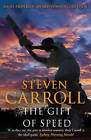 The Gift of Speed by Steven Carroll (Paperback, 2011)