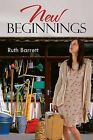 New Beginnings by Ruth Barrett (Paperback / softback, 2013)