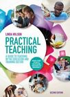 Practical Teaching: a Guide to Teaching in the Education and Training Sector: A Guide to Teaching in the Lifelong Learning Sector by Linda Wilson (Paperback, 2014)