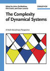 The Complexity of Dynamical Systems: A Multi-Disciplinary Perspective by Wiley-VCH Verlag GmbH (Hardback, 2011)