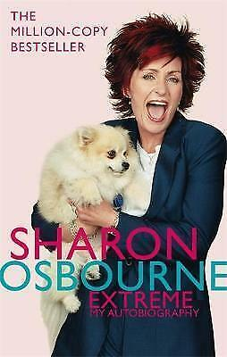 1 of 1 - Sharon Osbourne Extreme: My Autobiography, Osbourne, Sharon, New Book