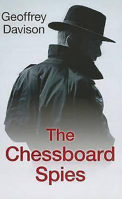 Davison, Geoffrey, The Chessboard Spies, Very Good Book