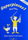 Superpieces: (Violin and Piano): Bk. 1 by Mary Cohen (Paperback, 2005)