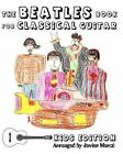 The Beatles Book for Classical Guitar - Kids Edition by Javier Marco, Javier Marc (Paperback / softback, 2010)
