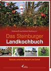 Das Steinburger Landkochbuch (2013, Gebundene Ausgabe)