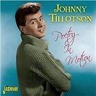 Johnny Tillotson - Poetry In Motion [Jasmine] (2013)