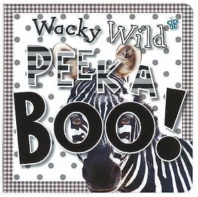 Bugbird, Tim, Wacky Wild Animals (Peekaboo), Board book, Excellent Book