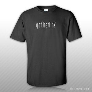 Got-Berlin-T-Shirt-Tee-Shirt-Gildan-Free-Sticker-S-M-L-XL-2XL-3XL-Cotton