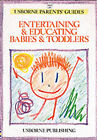 Entertaining and Educating Babies and Toddlers by Robyn Gee, Susan Meredith (Paperback, 1986)