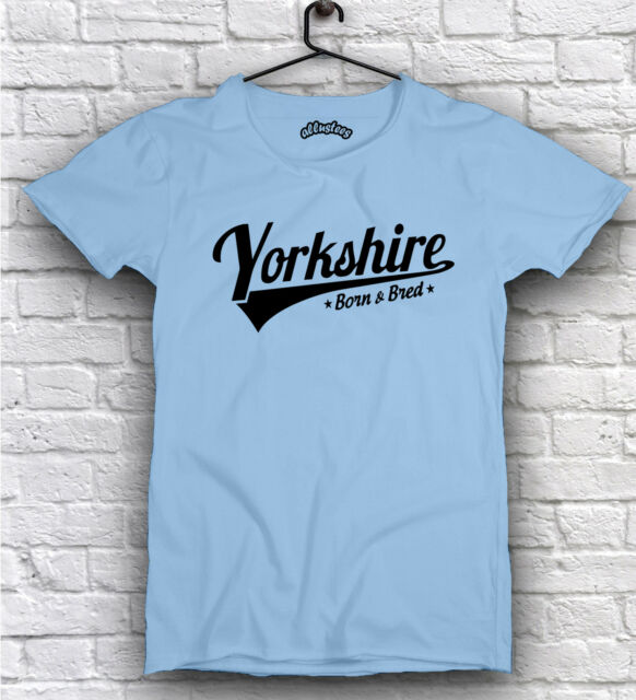 Yorkshire Born & Bred T Shirts