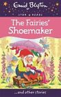 The Fairies' Shoemaker by Enid Blyton (Paperback, 2014)