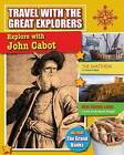Explore with John Cabot by Cynthia Oabrien (Hardback, 2015)