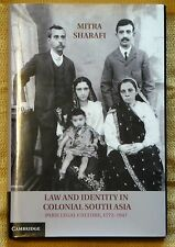 Law and Identity in Colonial South Asia - Mitra Sharafi hc/nf 2014