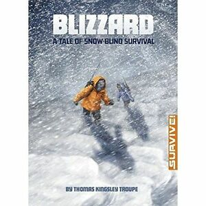 Blizzard-A-Tale-of-Snow-blind-Survival-by-Thomas-Kingsley-Troupe-Paperback