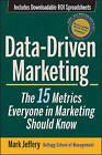 Data-Driven Marketing: The 15 Metrics Everyone in Marketing Should Know by Mark Jeffery (Hardback, 2010)