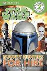 Bounty Hunters for Hire by DK (Paperback / softback, 2013)