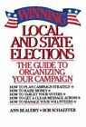 Winning Local and State Elections by Ann Beaudry and Bob Schaeffer (1998, Paperback)