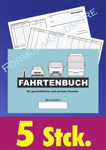 Fahrbericht 5 x FAHRTENBUCH,FAHRTENBÜCHER DIN A6 Fahrtenbericht Fahrtenheft