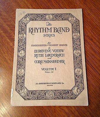 "Vintage ""Rhythm Band Series"" Music for Children- 1920's- Teachers Manual"