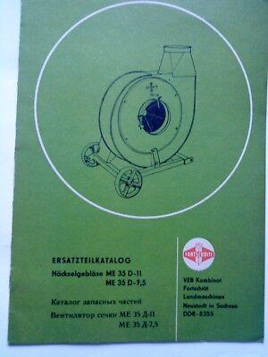 AnpassungsfäHig Fortschritt Ersatzteilkatalog Häckselgebläse Me 35 D - 11 Und 7,5 Auf Dem Internationalen Markt Hohes Ansehen GenießEn