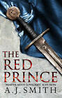 The Red Prince by A. J. Smith (Hardback, 2015)