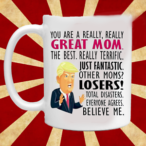 Mothers Day Gift Mug - Gift for Mom - Trump Mom Mug - Gift for Wife
