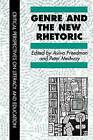 Genre in the New Rhetoric by Taylor & Francis Ltd (Paperback, 1994)