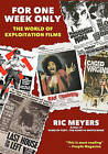 For One Week Only: The World of Exploitation Films by Ric Meyers (Paperback / softback, 2011)