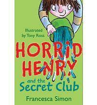 1 of 1 - Horrid Henry and the Secret Club by Francesca Simon (Paperback, 1996)