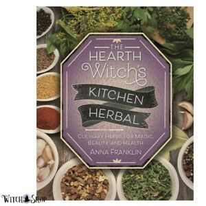 Book-The-Hearth-Witch-039-s-Kitchen-Herbal-Culinary-Herbs-Magic-Beauty-Anna-Franklin