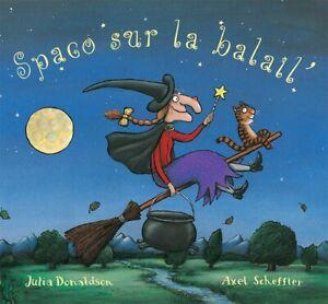 Spaco sur la balail' (Room on the Broom in Esperanto) Julia Donaldson