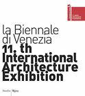 11th International Architecture Exhibition: La Biennale Di Venezia by Marsilio (Paperback, 2008)