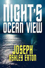 Night's Ocean View by Joseph Ashley Eaton (Paperback / softback, 2009)
