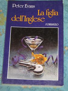 LA-FIGLIA-DELL-039-INGLESE-di-PETER-EVANS