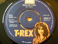 "T REX - TRUCK ON (TYKE)  7"" VINYL"