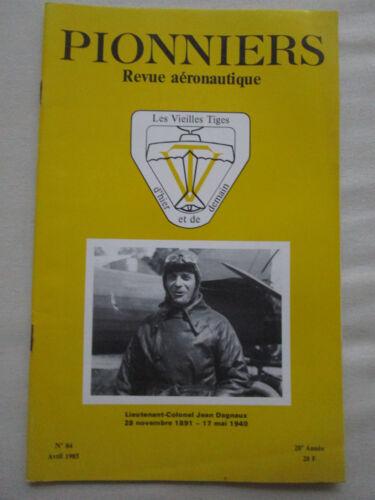 REVUE PIONNIERS 84 AERONAUTIQUE SAHARA PARIS DAKAR 1920 JEAN DAGNAUX AIR ORIENT