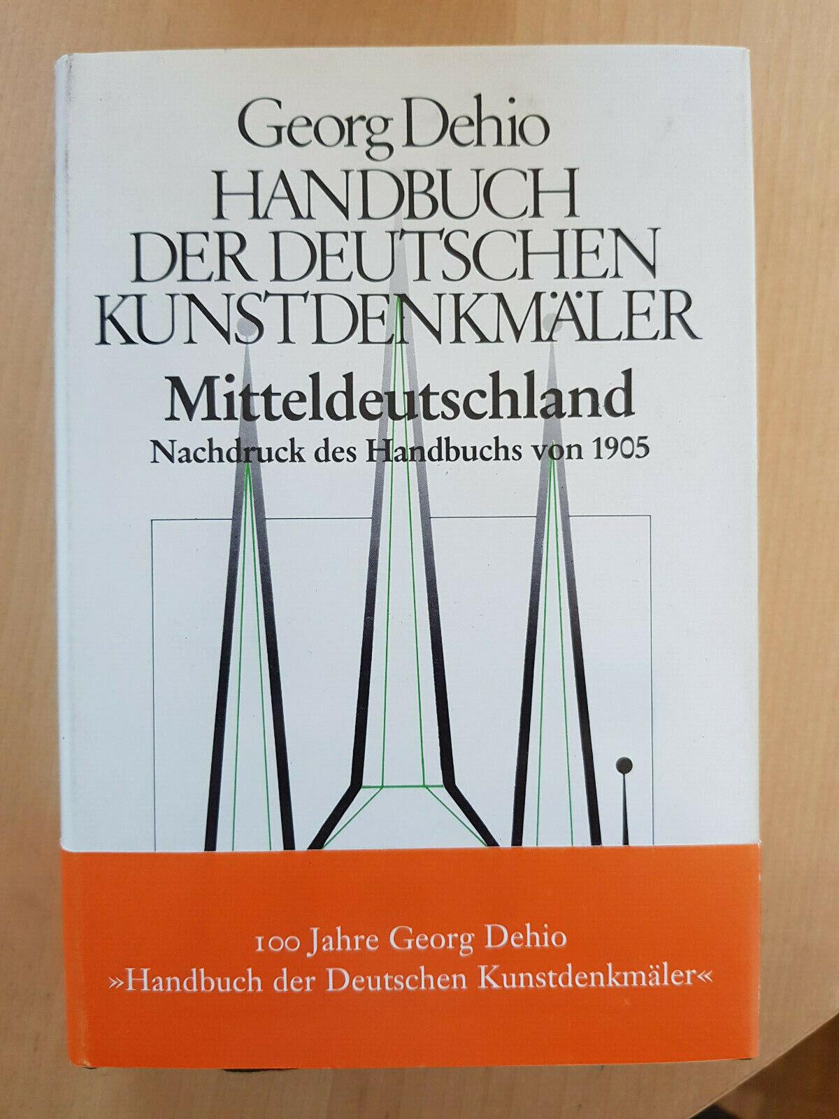 Dehio: Handbuch der Deutschen Kunstdenkmäler: Mitteldeutschland