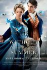 Without a Summer by Mary Robinette Kowal (Paperback / softback, 2014)