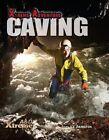 Caving by S L Hamilton (Hardback, 2014)