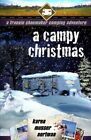 A Campy Christmas: A Frannie Shoemaker Campground Adventure by Karen Musser Nortman (Paperback / softback, 2015)