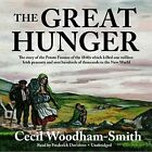 The Great Hunger: Ireland 1845-1849 by Cecil Woodham-Smith (CD-Audio, 2013)
