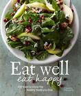 Eat Well, Eat Happy von Charity Ferreira (2013, Taschenbuch)