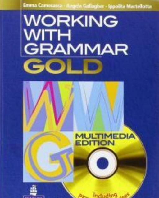 Working with grammar gold, longman pearson scuola cod:9781405831338
