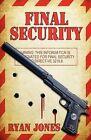 Final Security by Ryan D Jones (Paperback / softback, 2012)