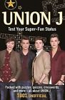 Union J: Test Your Super-Fan Status by Ellen Bailey (Paperback, 2013)