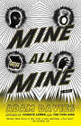 Mine All Mine by Adam Davies (Paperback, 2008)